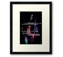 Touch mine  Framed Print
