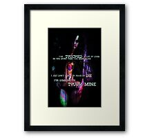 Touch mine  Framed Print
