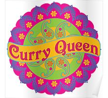 Ethnic Print Curry Queen Spicy Curries Food Addict Poster