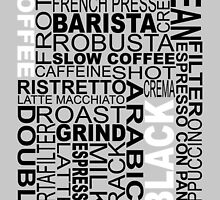 Black coffee...WORD!! by Barista