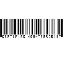 Certified Non-Terrorist Photographic Print