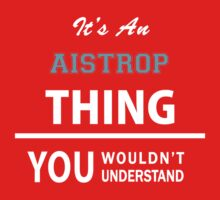 Its an AISTROP thing, you wouldn't understand Kids Clothes