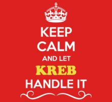 Keep Calm and Let KREB Handle it Kids Clothes