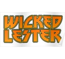 Wicked Lester Shirt Poster