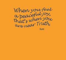 r4~ Peaceful JOY ~ Rumi T-Shirt