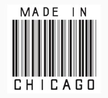 Made in Chicago by heeheetees