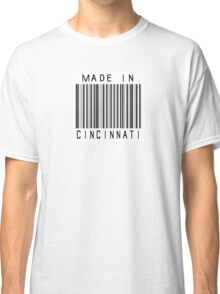 Made in Cincinnati Classic T-Shirt