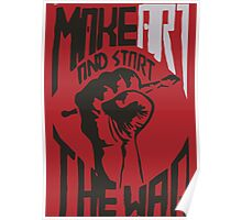 Make art and start the war Poster