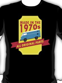 """Made in 1970s, All Original Parts"" Collection #9100011 T-Shirt"
