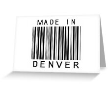Made in Denver Greeting Card