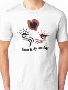Wanna Be My Love Bug? Unisex T-Shirt