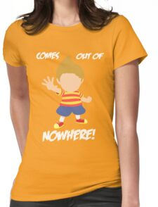 Lucas Comes out of nowhere! Womens Fitted T-Shirt