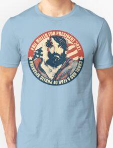 MILLER 4 PREZ Unisex T-Shirt