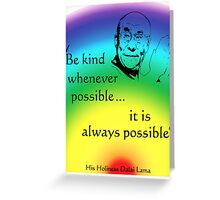 Dalai Lama: Be Kind - Rainbow Background Greeting Card