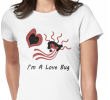 I'm A Love Bug Womens Fitted T-Shirt