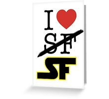 I <3 SF (Science Fiction) Greeting Card