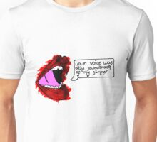 Your Voice Was The Soundtrack Of My Summer Unisex T-Shirt