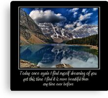Today ....................................... Canvas Print