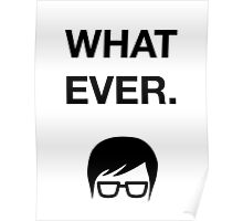 Funny Hipster Glasses Ironic Whatever Humor Poster