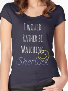 I Would Rather Be Watching Sherlock Women's Fitted Scoop T-Shirt