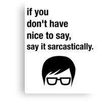 Sarcasm Hipster Funny Glasses Saying Meme Canvas Print