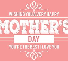 Mother's day card: You're the best mother - I love you by nektarinchen
