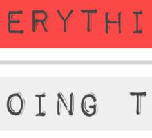 Bob Marley Everything is going to be amazing reggae rasta music Sticker