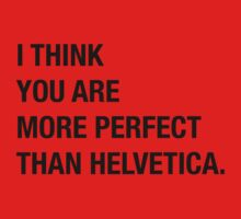 Helvetica Humor Perfect Hipster Funny Kids Tee