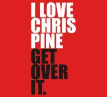 I love Chris Pine by Gaymplan