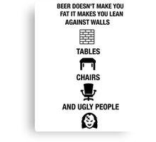 Funny Beer Novelty Shirt Humor Drunk Canvas Print