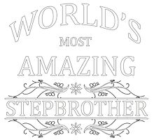Amazing Stepbrother by cheriverymery