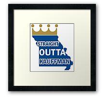 Straight Outta Kauffman Framed Print