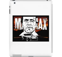 Max Rockatansky: the dark one iPad Case/Skin