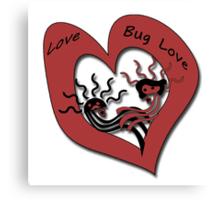 Love Bug Love Canvas Print