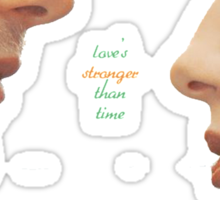 """Outlander - Claire x Jamie """"Love's stronger than time"""" Sticker"""