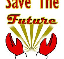 Save The Future: Zoidberg by kittenofdeath