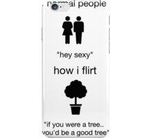 flirt nerd humor funny tree dating iPhone Case/Skin