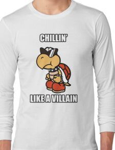 Chillin' Like a Villain Koopa Troopa Long Sleeve T-Shirt