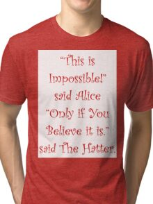 This Is Impossible Tri-blend T-Shirt