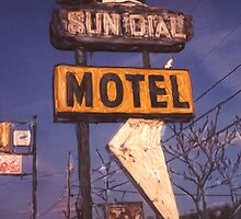 Sun Dial Motel by Steven Godfrey
