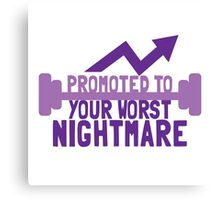 TRAINER FUNNY Promoted to your worst nightmare Canvas Print