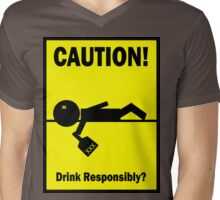 Drink Responsibly Mens V-Neck T-Shirt