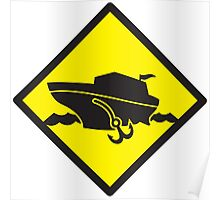 DANGER warning sign Cruise liner boat crossing Poster