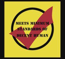 meets minimum standards of decent human (black) by sajbrfem