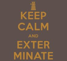 Keep Calm And Exterminate Doctor Who One Piece - Short Sleeve