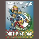 Dirt Bike Dad  T-Shirt #1 by Wizard