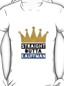 straight outta kauffman T-Shirt