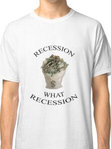 Recession Classic T-Shirt