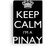 Keep Calm I'm A Pinay - Tshirts, Mobile Covers and Posters Canvas Print