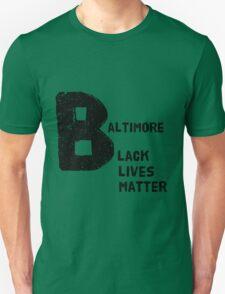 Baltimore - Black Lives Matter Unisex T-Shirt